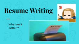 Power Point Slide: Resume Writing